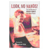 book cover: look no hands - the inspiring story of brian gault