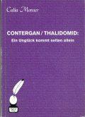 couverture de livre: contergan/thalidomid: ein ungluck kommt selten allein