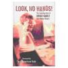 couverture de livre: look no hands - the inspiring story of brian gault